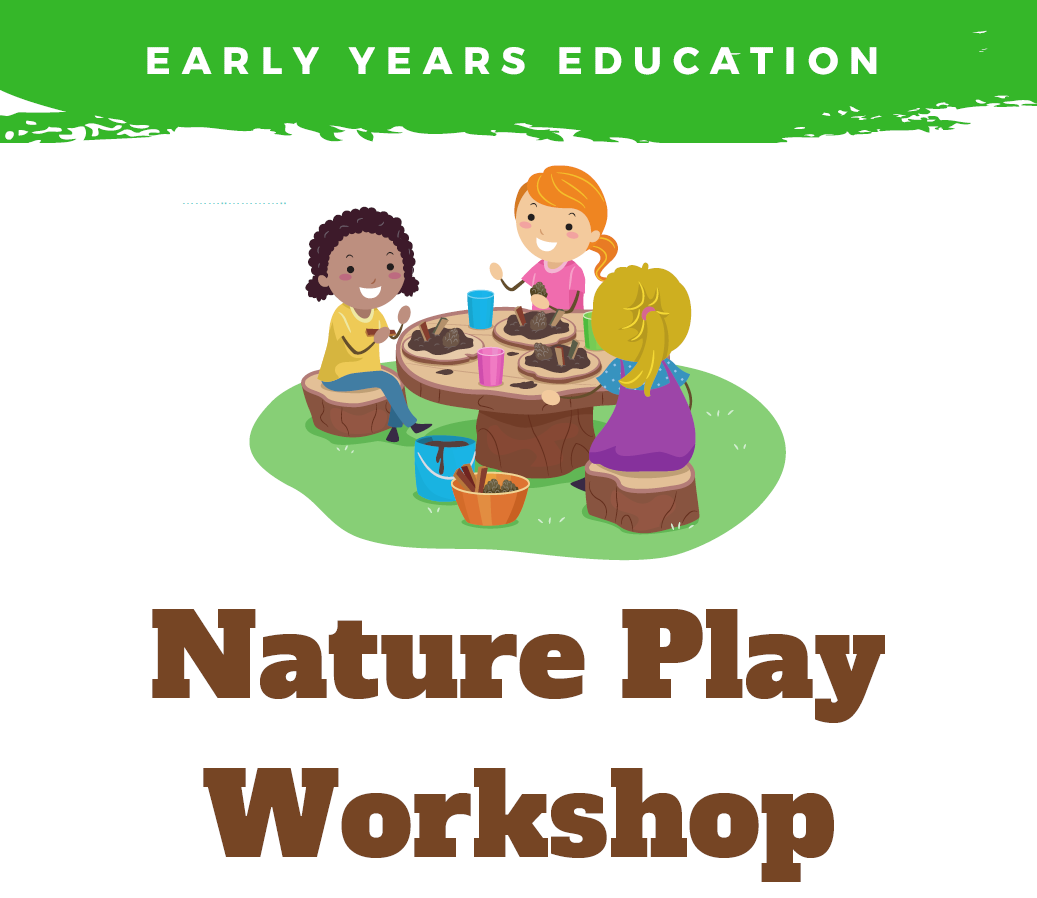 Nature Play Workshop for Early Years Educators