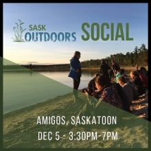 ‪Saskatoon, save the date! Outdoor educator social at Amigos Wed Dec 5, 3:30-7pm.‬