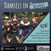 Posted @withrepost • @wildernook Exciting news about our Damsels in Wilderness Program! . Our friends over at @saskoutdoors have offered to subsidize accessibility spots for newcomer and Indigenous youth. How awesome is that? Huge thanks SaskOutdoors fo